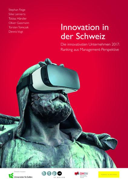 Innovation in der Schweiz – Die innovativsten Unternehmen 2017
