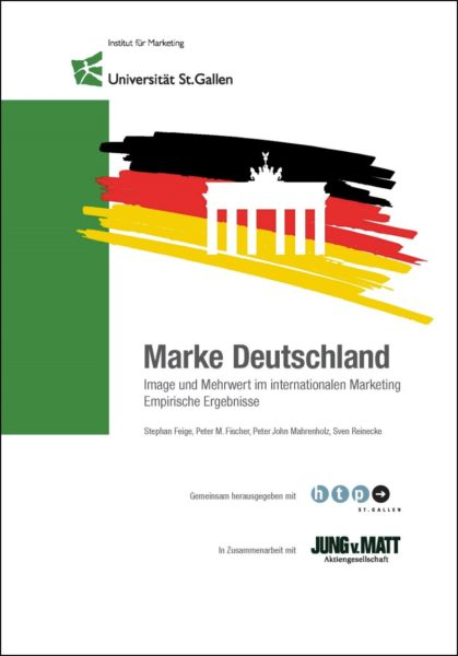 Marke Deutschland – Image und Mehrwert im internationalen Marketing